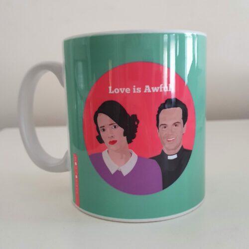 fleabag love is awful Sabi Koz mug