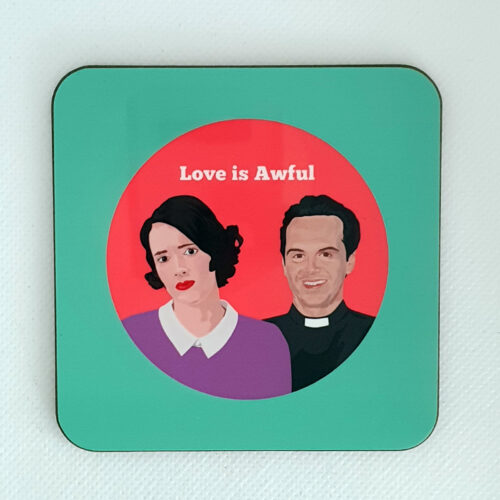Fleabag - Love is Awful Coaster
